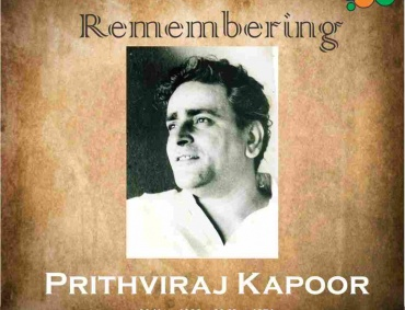 Remembering the Legendary Actor Prithviraj Kapoor